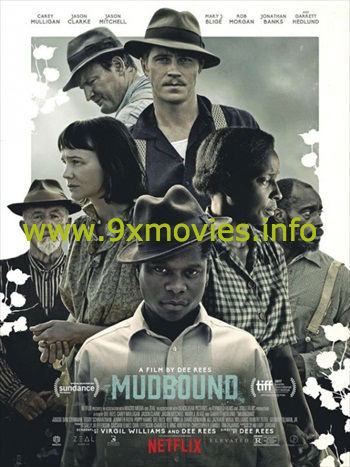 Mudbound 2017 English 720p WEB-DL 1GB ESubs