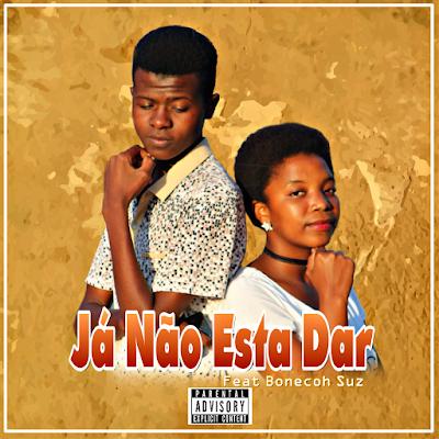 Fafa Da Salda feat. Bonecoh Suz - Já Não Está Dar (2018) [Download]