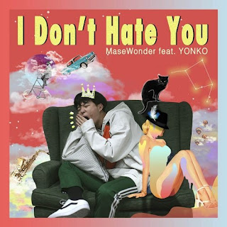MaseWonder - I Don't Hate You (feat. Yonko).mp3 | igeokpop.blogspot.com