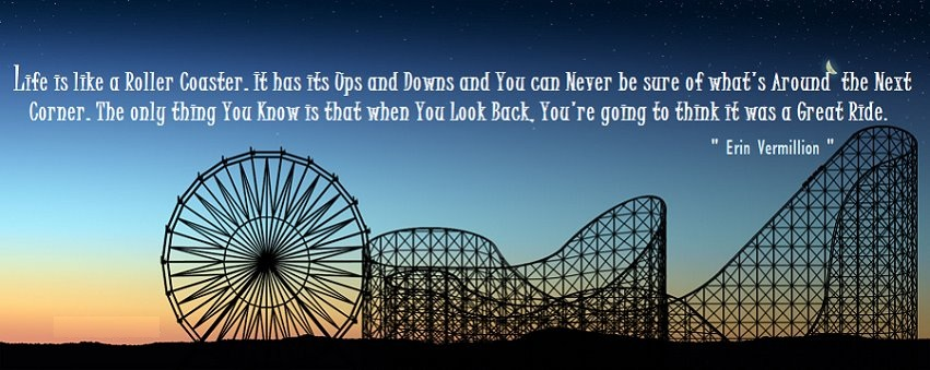 Where Roots And Wings Entwine: Life Is Like A Roller Coaster