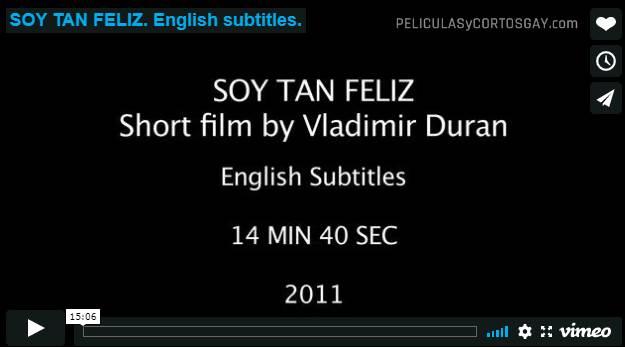 CLIC PARA VER VIDEO Soy Tan Feliz - CORTO - Argentina - 2011