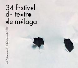 XXXIV FESTIVAL DE TEATRO DE MALAGA