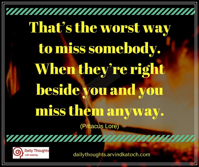 worst, way, miss, somebody, Daily Thought, Image, quote,