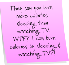 Burn Calories Sticky Note
