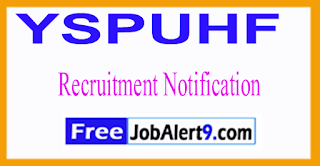 YSPUHF Dr. Yashwant Singh Parmar University of Horticulture and Forestry Recruitment Notification 2017 Last Date 05-07-2017