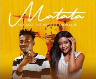 AUDIO | Nchama the Best ft Mimi Mars - Matata | Download mp3