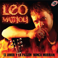 leo mattioli EL AMOR Y LA PASION NUNCA MORIRAN