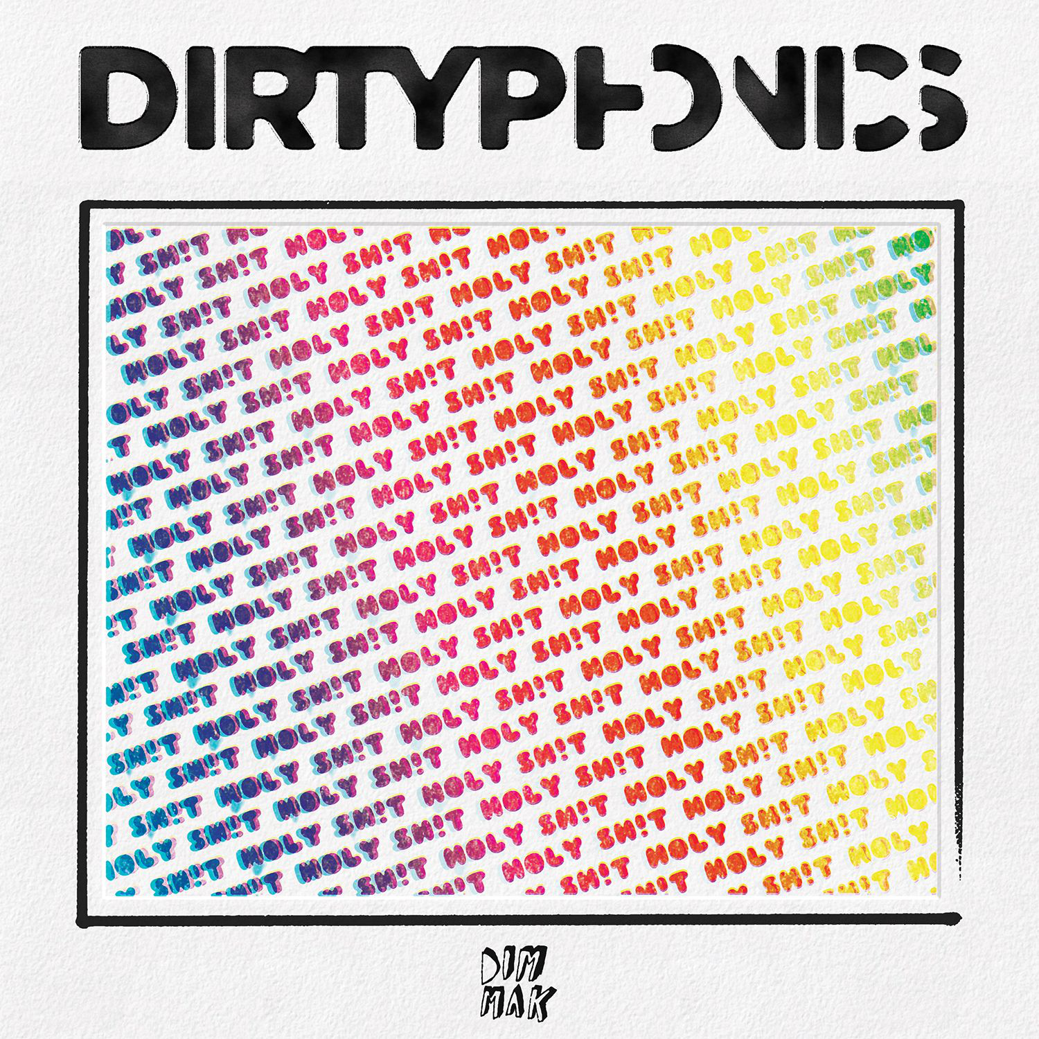 Dirtyphonics - Holy Sh!t - Single Cover