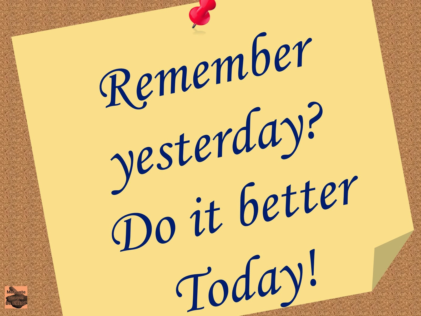 Yesterday, Today, Better, Motivational, Inspiration, daily, Picture, Quotes, Success, Motivation