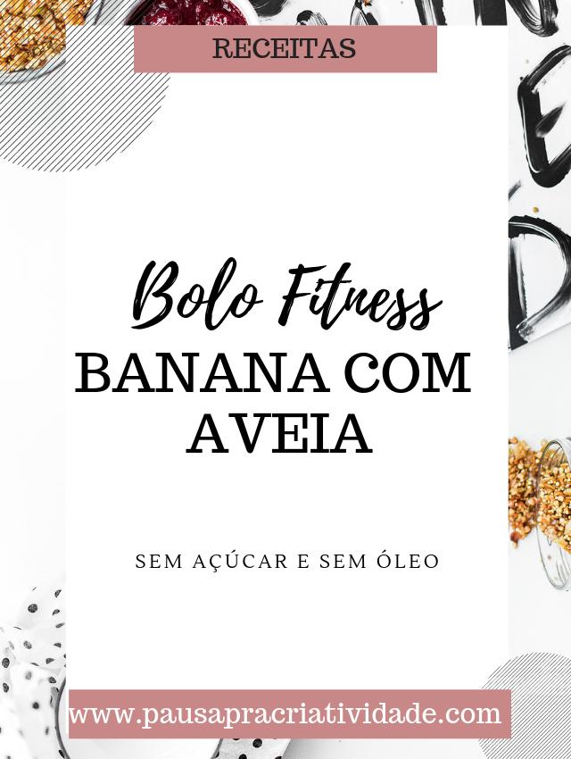 Receita de Bolo de Banana com Aveia sem açúcar