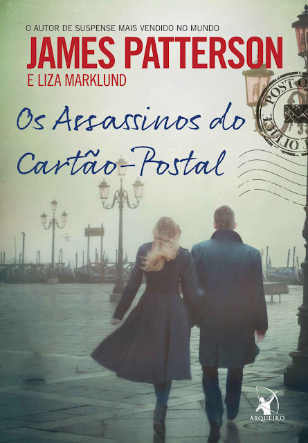 Os Assassinos do Cartão-Postal James Patterson, Liza Marklund