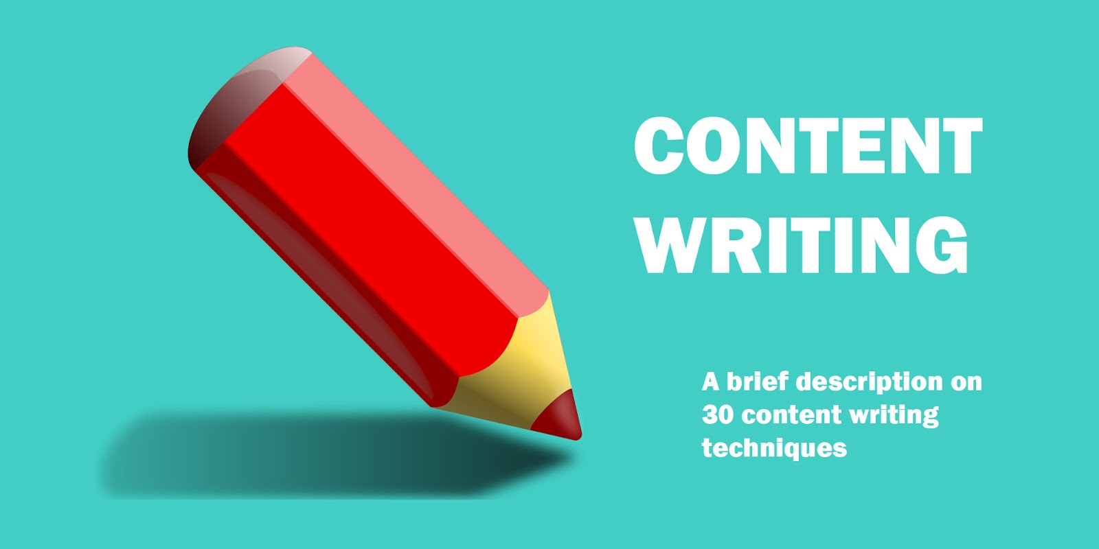 30 Content Writing Techniques that Professional Bloggers Use