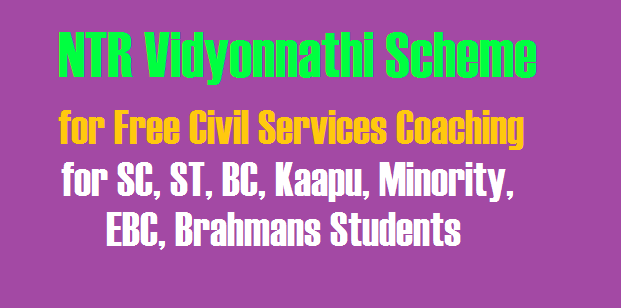 NTR Vidyonnathi Scheme 2018 for Free Civil Services  Coaching - Notification, Online Applications   @ jnanabhumi.ap.gov.in for  SC, ST, BC, Kaapu, Minority, EBC, Brahmans Students