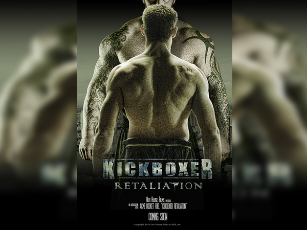 sinopsis, detail dan nonton trailer Film Kickboxer: Retaliation (2017)