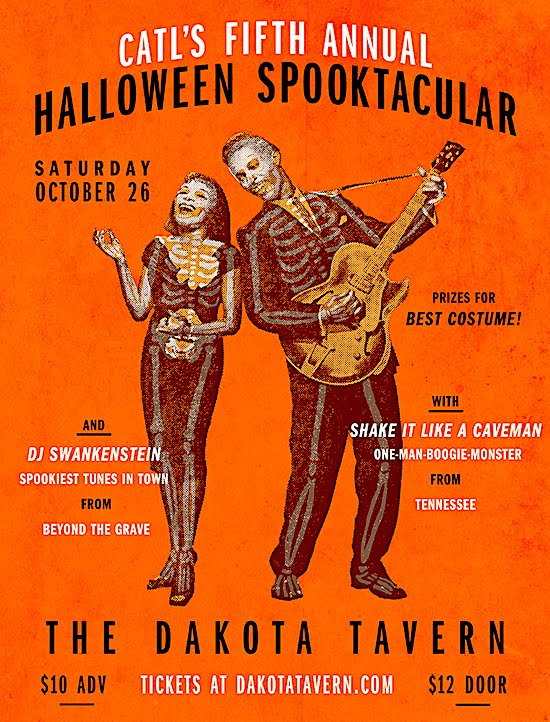 Catl's Halloween Spooktacular @ The Dakota, Oct 26
