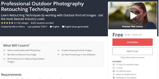 [100% Off] Professional Outdoor Photography Retouching Techniques| Worth 100$