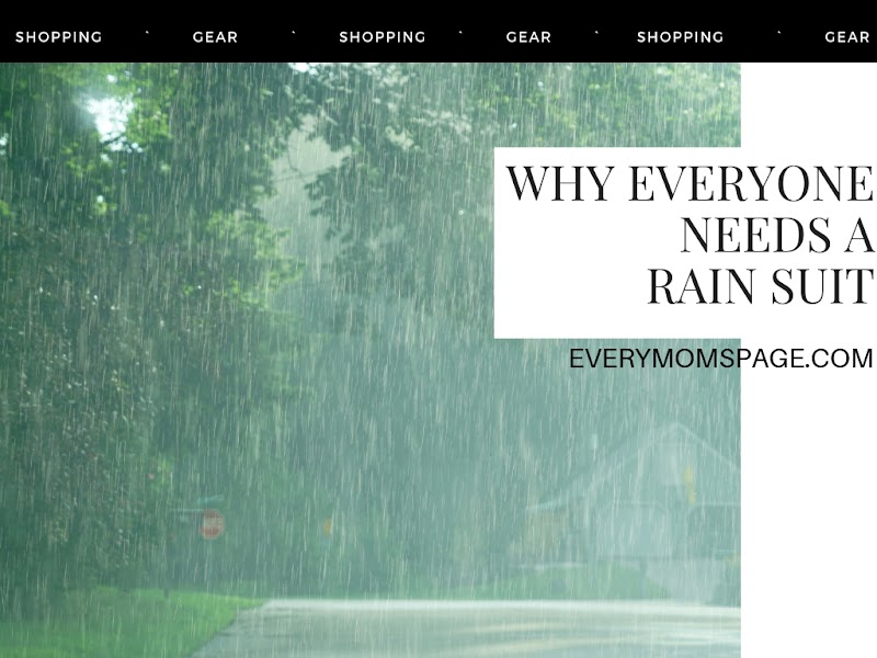 Why Everyone Needs a Rain Suit
