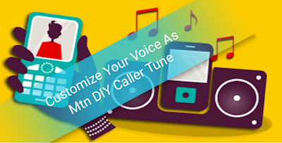 Customize-Or-record-Your-Voice-As-Caller-Tune-With-Mtn-DIY