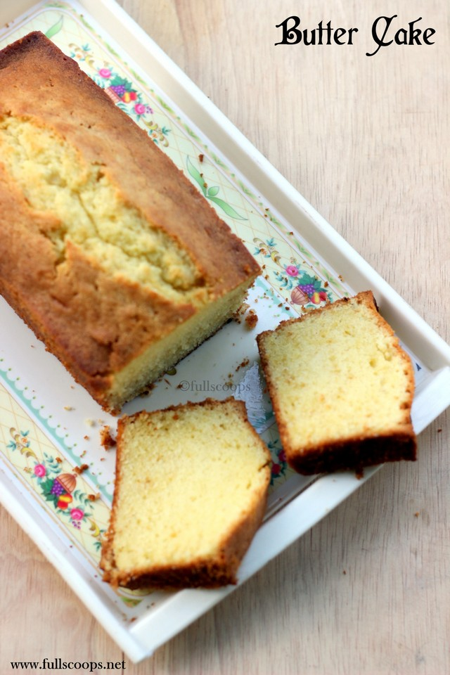 Simple Butter Cake Images : Basic Butter Cake Recipe Best Butter Cake Recipe ~ Full ...