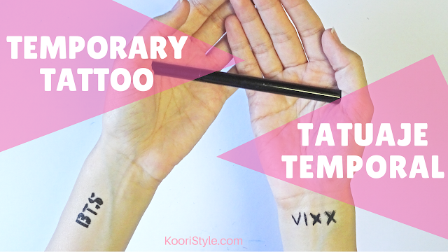 KooriStyle, Koori Style, Kpop, DIY, Tattoo, Temporary, BTS, VIXX, Tutorial, Easy, Tatuaje, Temporal, How to, Como hacer