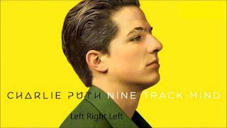 Left Right Left Lyrics Charlie Puth Lyrics