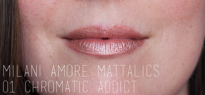 Metallic lipstick: Milani Chromatic Addict swatches and review