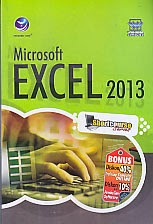 AJIBAYUSTORE  Judul : MICROSOFT EXCEL 2013 Pengarang : Wahana Komputer Penerbit : Andi Offset
