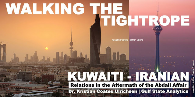 Walking the Tightrope: Kuwaiti-Iranian Relations in the Aftermath of the Abdali Affair