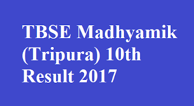 TBSE Madhyamik Tripura 10th Result 2017