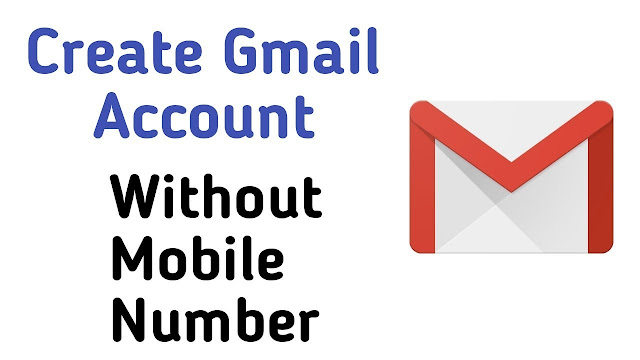Make Gmail Account Without Mobile Number