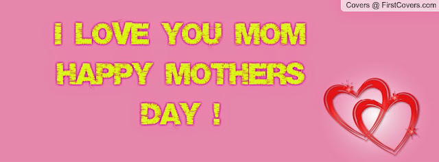 Happy Mothers Day 2016 Facebook Covers