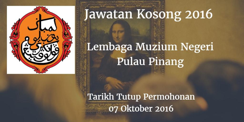 Jawatan Kosong Lembaga Muzium Negeri Pulau Pinang 07 Oktober 2016