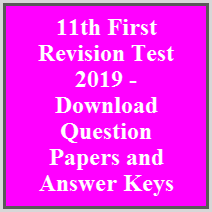 11th First Revision Test 2019 - Download Question Papers and