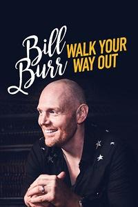 Watch Bill Burr: Walk Your Way Out Online Free in HD