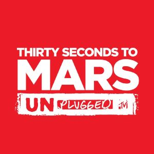 Where the streets have no name (MTV Unplugged) - 30 Seconds to Mars