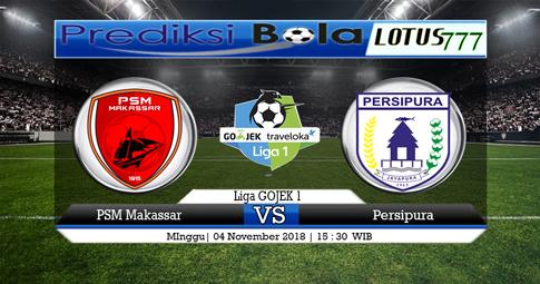 PREDIKSI PSM Makassar vs Persipura 04 NOVEMBER 2018