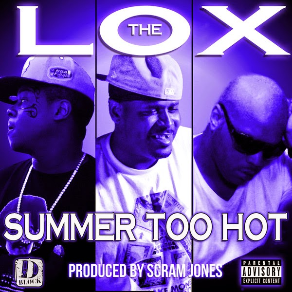 The Lox - Summer Too Hot - Single Cover