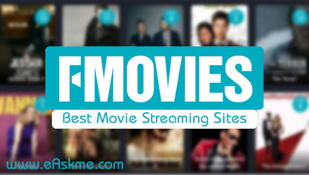 Fmovies 2021: 20 Sites like FMovies and Best Fmovies Alternatives to Watch Movies for Free: eAskme
