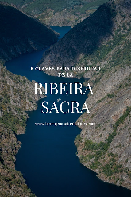 """Río entre acantilados con texto superpuesto """"6 claves para disfrutar de la Ribeira Sacra"""""""