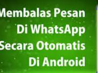 Cara Membuat BOT Whatsapp Otomatis Balas Pesan dengan Mudah