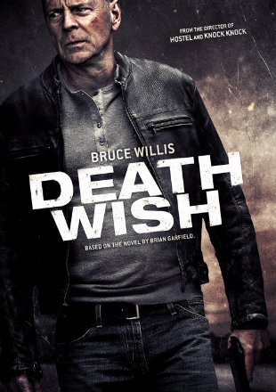 Death Wish 2018 Full Dual Audio Movie BRRip 720p Download