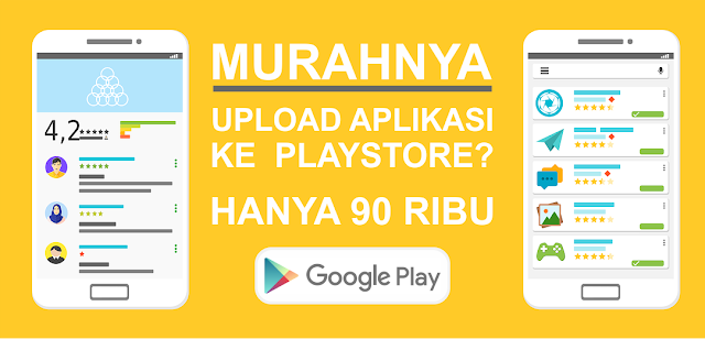 Jasa Upload Aplikasi ke Playstore MURAH