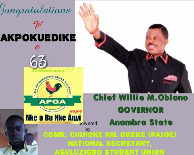 CONGRATULATIONS TO HIS EXCELLENCY CHIEF WILLIE OBIANO @63*
