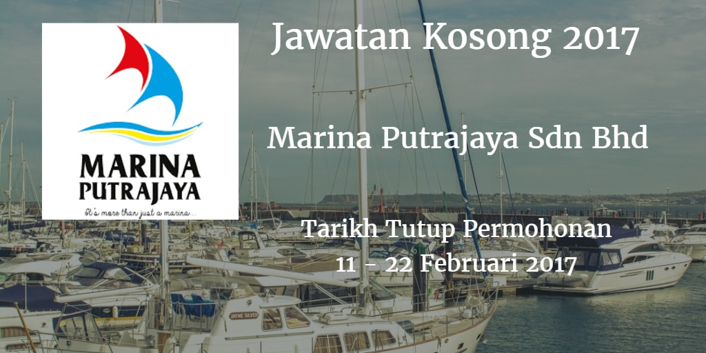 Jawatan Kosong Marina Putrajaya Sdn Bhd 11 - 22 Februari 2017