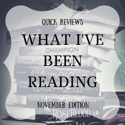 What I've been reading... Quick Reviews on Reading List - November 2017 edition