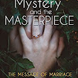 Review of the Mystery and the Masterpiece