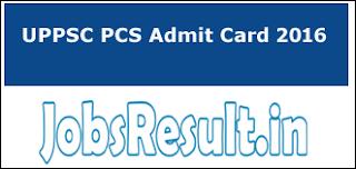 UPPSC PCS Admit Card 2016