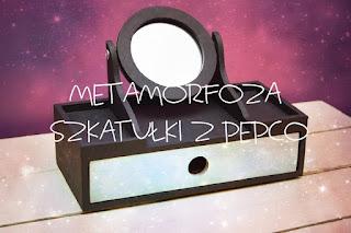 Metamorfoza szkatułki z Pepco