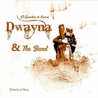 Dwayna & the Band - El Guardián de los sueños