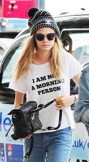 Cara Delevingne I Am Not A Morning Person t-shirt